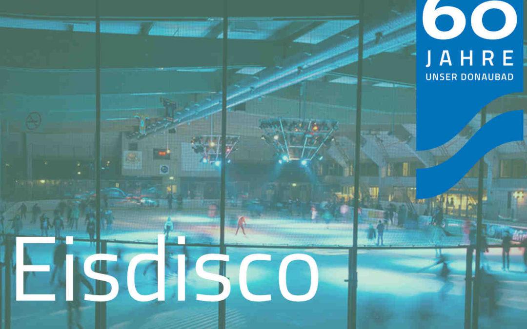 Eisdisco & EisdiscoPlus (jeden Samstagabend)