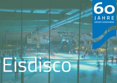 Eisdisco & EisdiscoPlus (wöchentlich Samstagabend)
